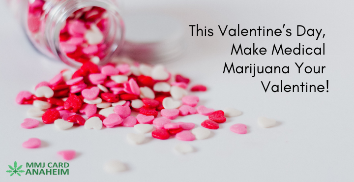 This Valentine's Day, Make Medical Marijuan