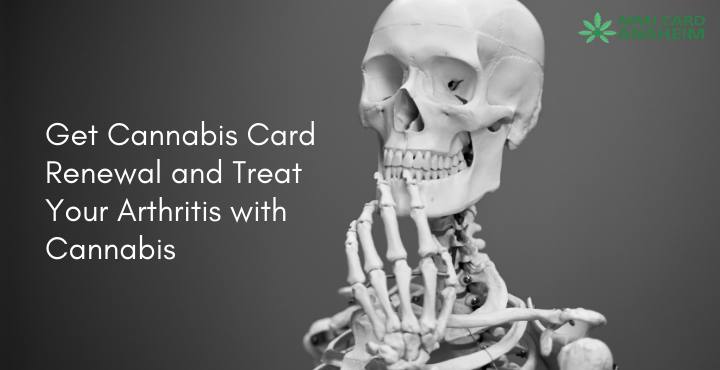 Get Cannabis Card Renewal and Treat Your Arth