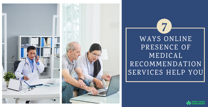 7 Ways Online Presence of Medical Recommendation Services Help You