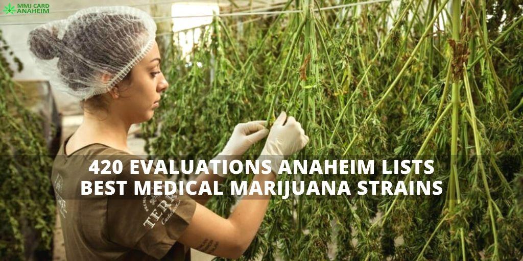 420 Evaluations Anaheim